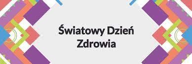 Światowy Dzień Zdrowia 2021 - Szkoła Podstawowa w Tuliszkowie